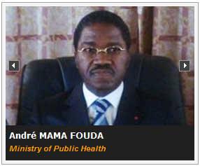 Andre Mama Fouda, Cameroon Minister of Public Health